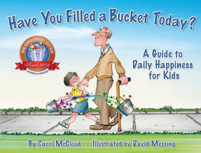 Have you filled a bucket today ? A guide to daily happiness for kids